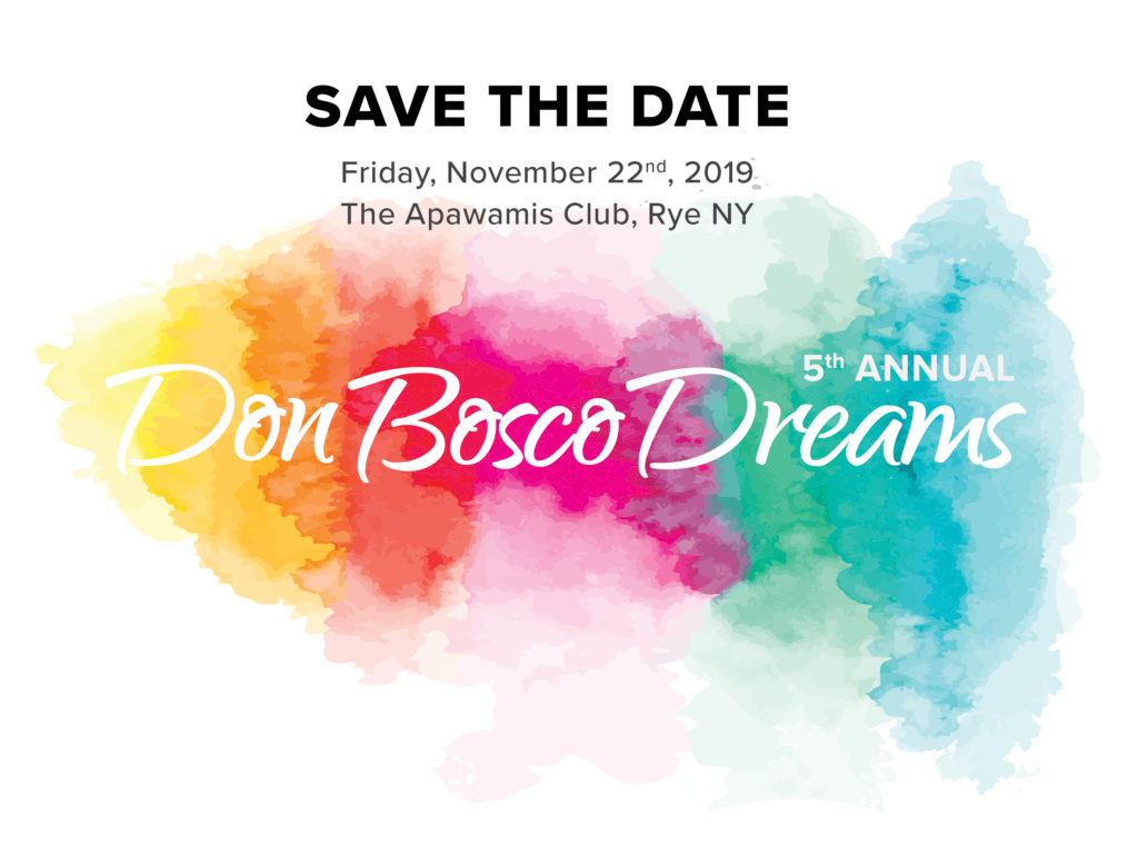 Save the Date! 5th Annual Don Bosco Dreams
